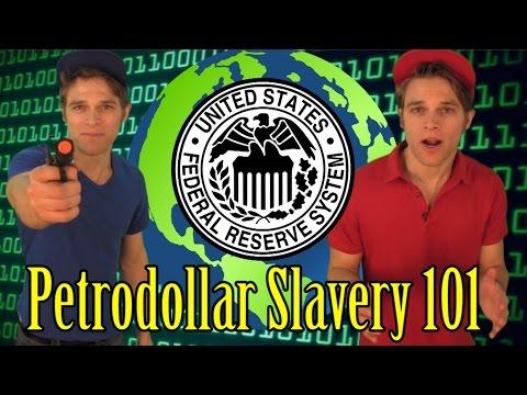 Petrodollar Slavery 101    Fed Wars   Political Comedy