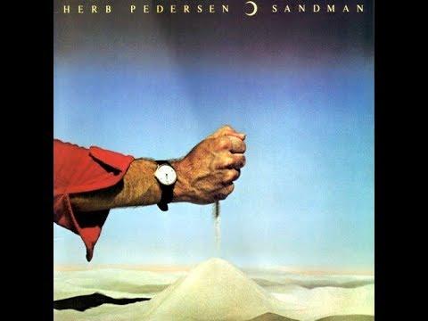 "Herb Pedersen  ""Sandman"" (1977) complete  album"