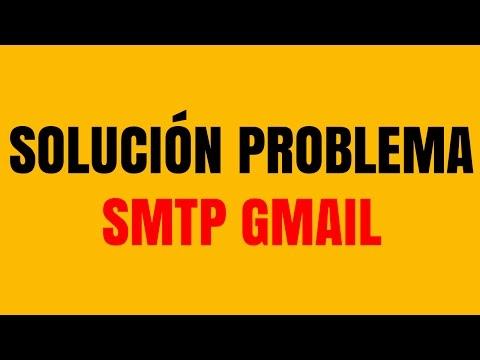 Solución Problema SMTP Gmail (Correos Corporativos)