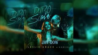 Noriel Ft Leslie Grace - Duro Y Suave (Vídeo Letras) | Reggaeton 2018