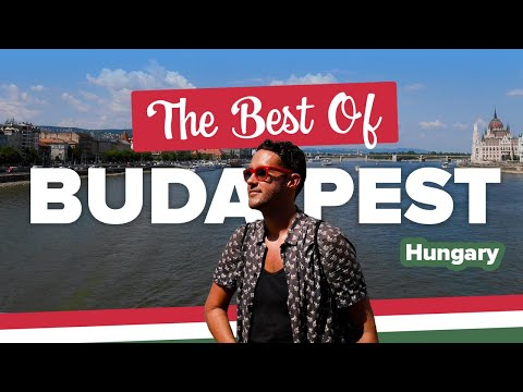 What to do in BUDAPEST. Your Travel Guide to the City