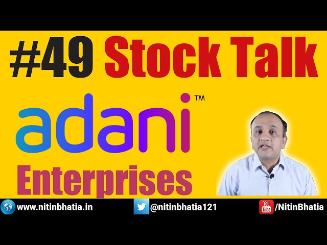 Adani Enterprises Technical Analysis - Stock Talk with Nitin Bhatia