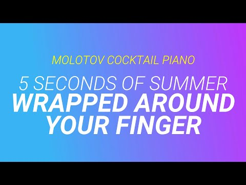 Wrapped Around Your Finger - 5 Seconds of Summer (tribute cover by Molotov Cocktail Piano)