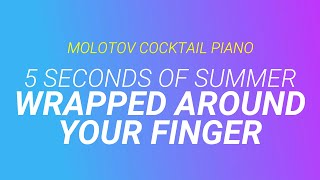 Download Wrapped Around Your Finger - 5 Seconds of Summer (tribute cover by Molotov Cocktail Piano) MP3 song and Music Video