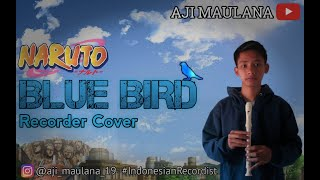 Not Angka BLUE BIRD (Recorder Cover) ost Opening Naruto | Aji Maulana