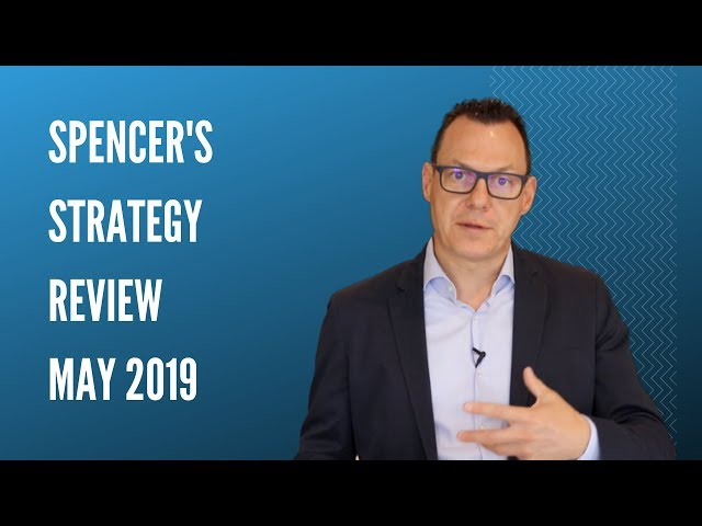 Spencer's Strategy Review May 2019