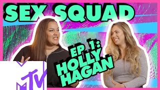 Sex Squad With Grace Victory E01: Body Image With Holly Hagan | MTV