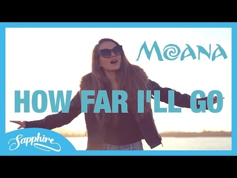 Auli'i Cravalho - How Far I'll Go - Disney's Moana - Cover by 13 y/o Sapphire