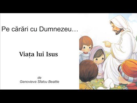 Viata lui Isus // Radio // Pe carari cu Dumnezeu