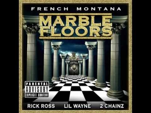 Marble Floors - French Montana French Montana Ft. Rick Ross, Lil Wayne & 2 Chainz W/ LYRICS