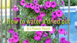 How to Water a Dried Out Al's Flower Pouch