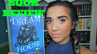 Dream House by Marzia Bisognin | Spoiler Free Book Review