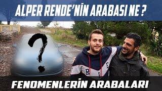 Alper Rende'nin Arabası Ne? | Fenomenlerin Arabaları Video
