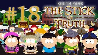 South Park The Stick of Truth - Part 18 | ALL OUT WAR