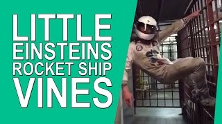 Little Einsteins Rocket Ship Theme Song - Vine Compilation
