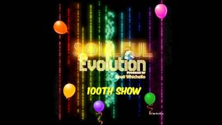 Soulful Evolution 100th Show Special