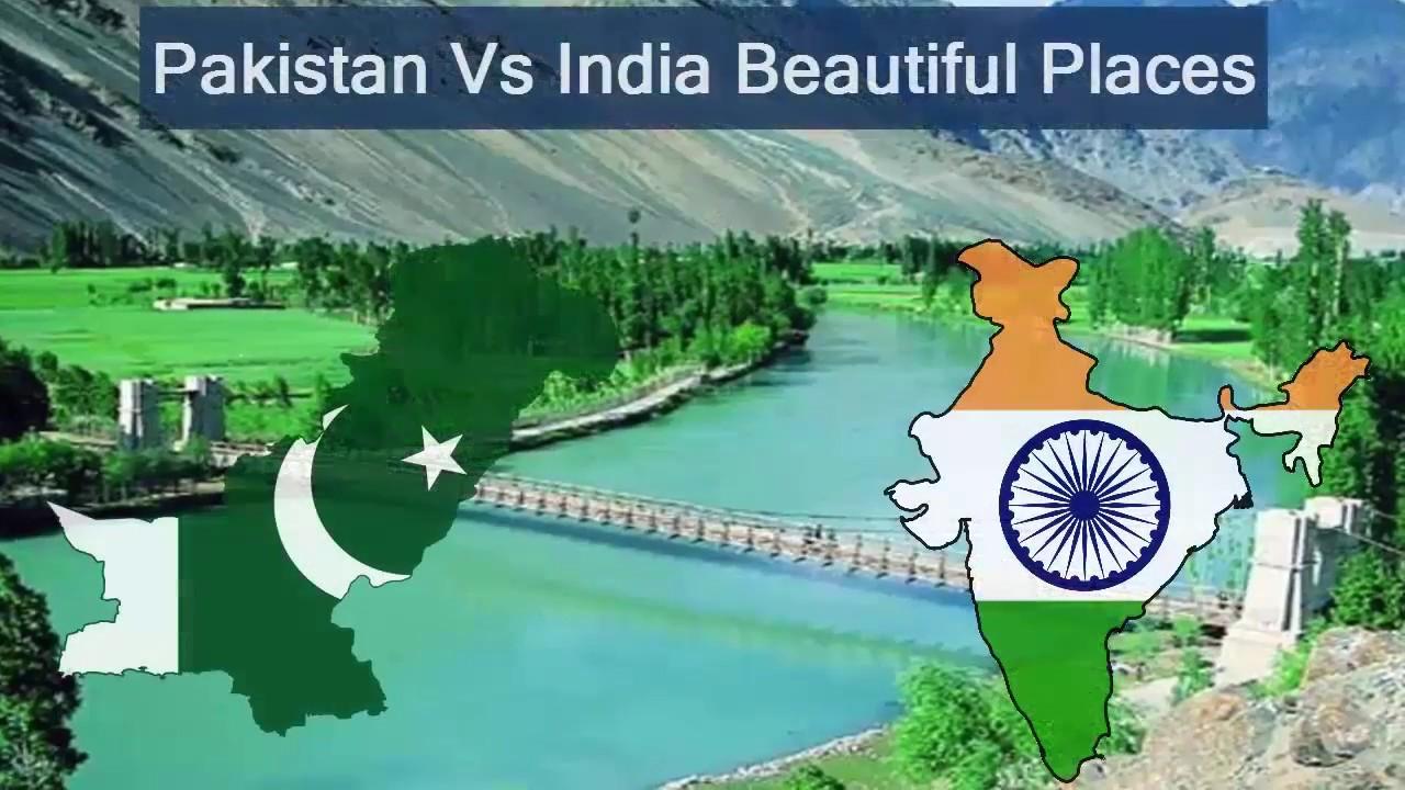 India Vs Pakistan Beautiful Places Latest Video 2017 Must Watch Youtube