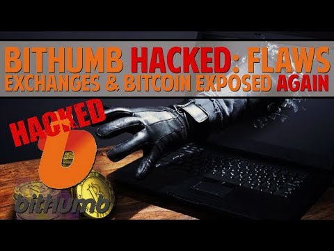 Bithumb HACKED: Exchanges & Bitcoin Flaws Exposed Again...