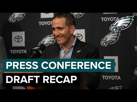 Eagles Front Office Discuss 2019 Draft Class | Eagles Press Conference
