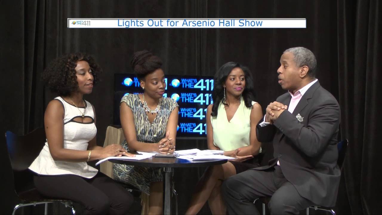 What's The 411 Hosts React to Cancellation of The Arsenio Hall Show