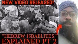"New! Covington Showdown VIDS | ""Hebrew Israelites"" EXPLAINED pt 2"