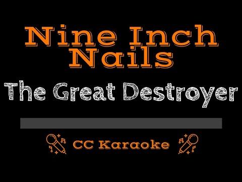 Nine Inch Nails   The Great Destroyer CC Karaoke Instrumental