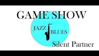 GAME SHOW -  Silent Partner
