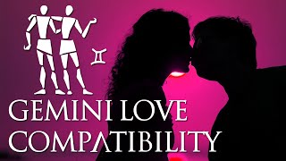 Gemini love compatibility: gemini sign compatibility guide!