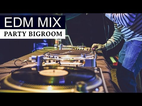 NEW EDM MIX - Electro House & Bigroom Party Music 2018