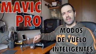 MAVIC PRO (ESPAÑOL) - Mis modos de vuelo inteligentes favoritos