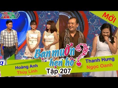 Hoàng Anh - Thùy Linh | Thanh Hưng - Ngọc Oanh | BẠN MUỐN HẸN HÒ | Tập 207 | 02/10/2016