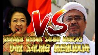 HEBOH HABIB RIZIEQ SIHAB VS Megawati Mencaci Dengan Semua Ceramah Habib Rizieq