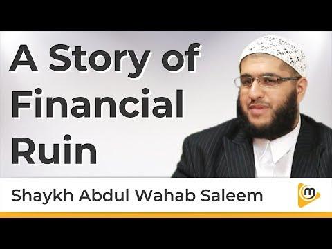 A Story of Financial Ruin - Abdul Wahab Saleem