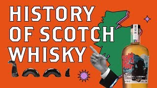 A Brief History of Scotch Whisky