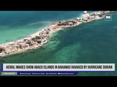 Aerial images show Abaco Islands in Bahamas ravaged by Hurricane Dorian
