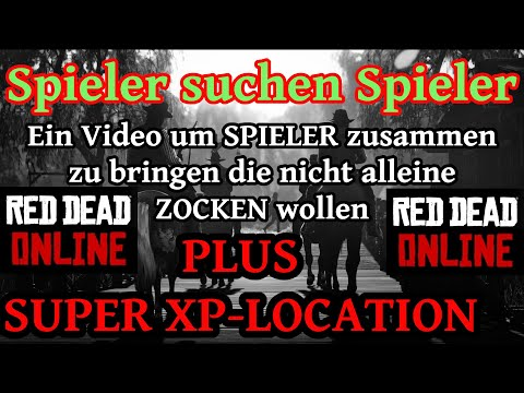 Spieler sucht Spieler + Super XP Farmstelle Red Dead Redemption 2 Online Deutsch / German thumbnail