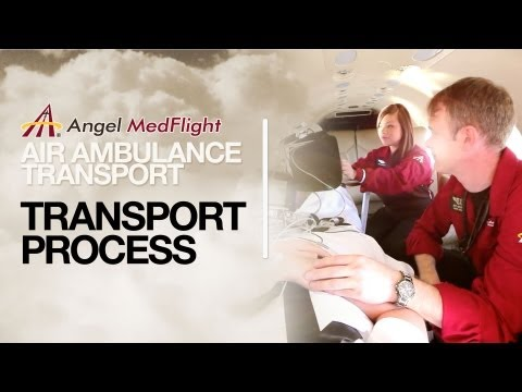 Air Ambulance Transport Process: Angel MedFlight Worldwide Air Ambulance