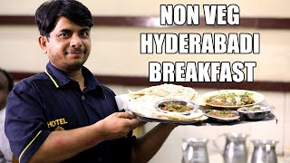 NON VEG Breakfast in Hyderabad | Must try Dishes at Iconic Hotel Nayab | Malai Paya