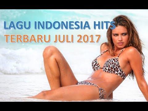 Lagu Indonesia Terbaru JULI 2017 Terpopuler (Minggu ke 4) versi JOOX