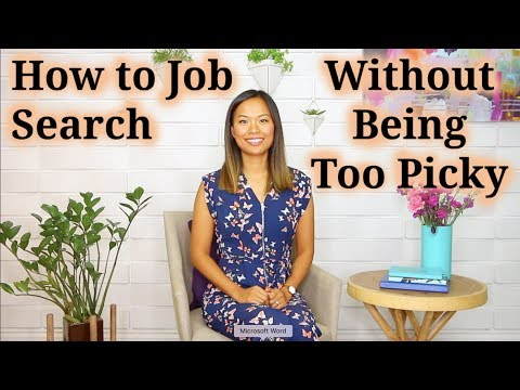 How To Job Search (Without Being Too Picky)
