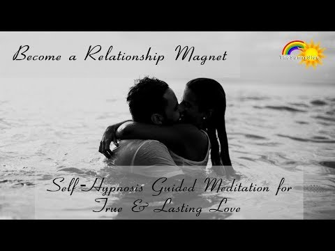 Self-Hypnosis Meditation: Become a Relationship Magnet