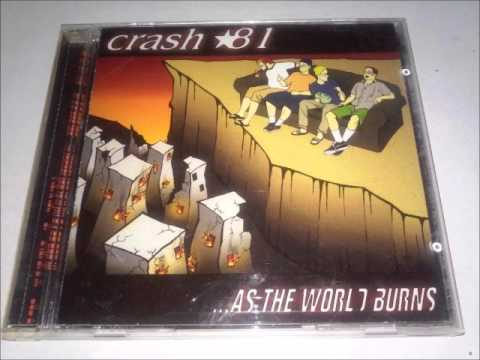 Crash 81 - ...As The World Burns [EP] (2001) Full