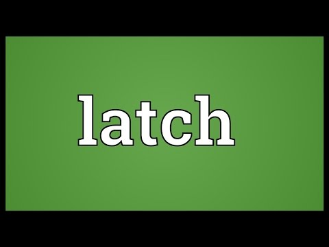Latch Meaning