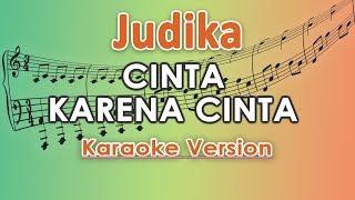 Judika Cinta Karena Cinta Karaoke Lirik Tanpa Vokal by regis