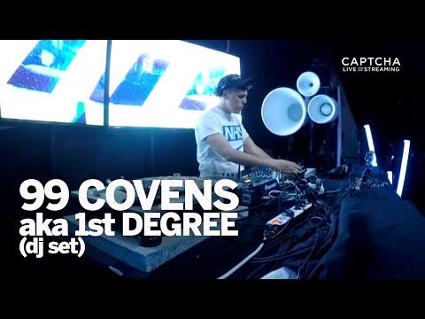 99 Covens aka 1st Degree @ Captcha Family