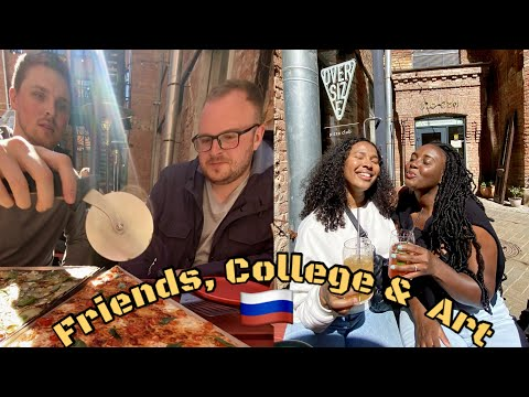 FRIENDS, COLLEGE & ART IN SAINT PETERSBURG RUSSIA