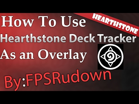 ★How To Use Hearthstone Deck Tracker As Overlay★