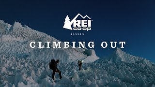 REI Presents: Climbing Out