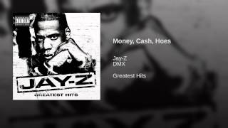 Money, Cash, Hoes