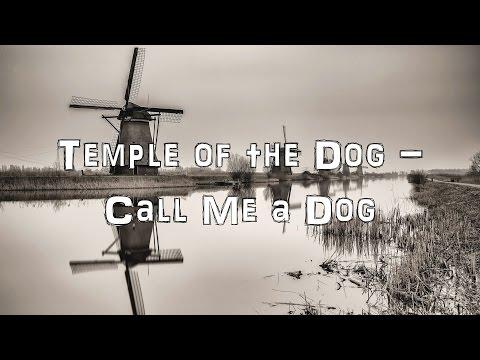 Temple Of The Dog - Call Me a Dog [Acoustic Cover.Lyrics.Karaoke]